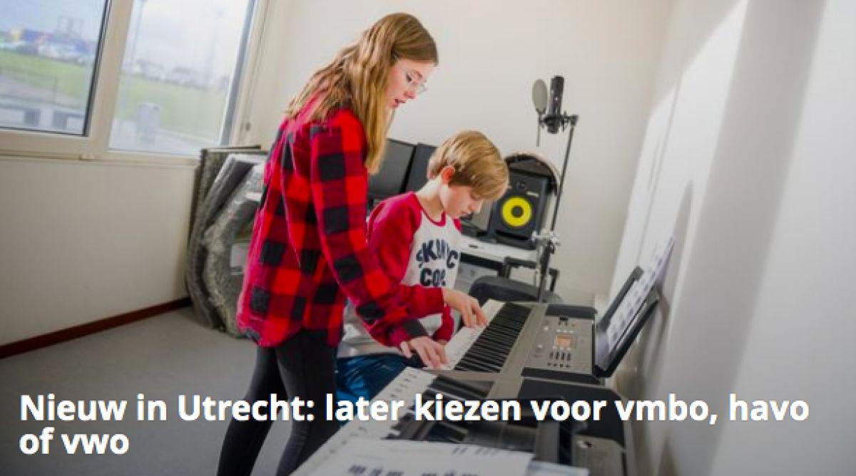 Nieuw in Utrecht: later kiezen voor vmbo, havo of vwo