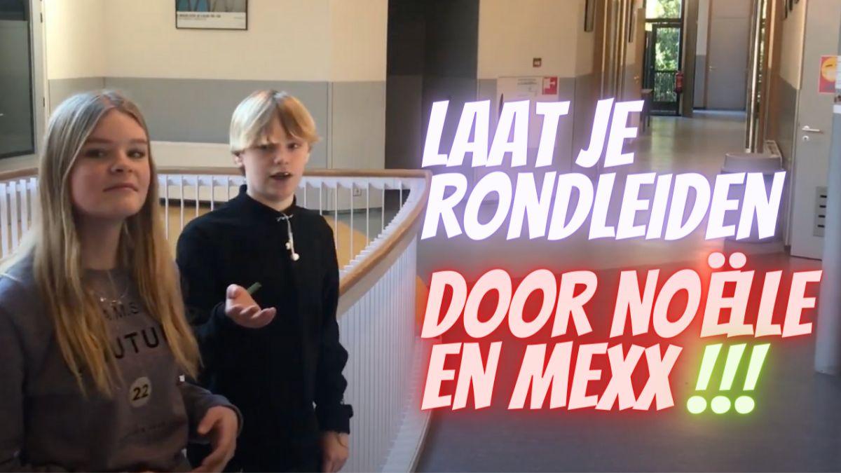 Rondleiding door Mexx en Noelle
